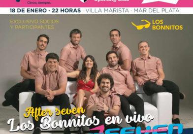 SEVEN DE SPORTING: AFTER CON LOS BONNITOS EN VIVO